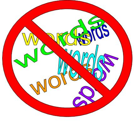 "a handful of the word ""words"" in different colors and sizes, with a prohibited sign over top of them"