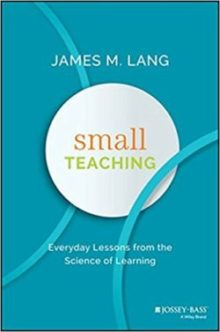 Cover of Small Teaching by James Lang.