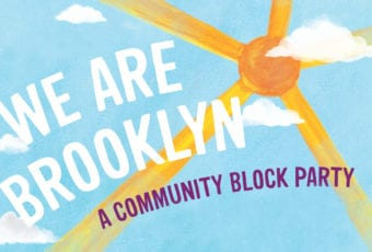 We are Brooklyn: A Community Block Party