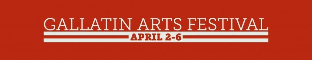 Poster: red background. Text in white: Gallatin arts Festival April 2-6