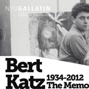 "Black & white portrait of Bert Katz in Studio with text in black font stating"" Bert Katz 1934-2012 The Memo"""