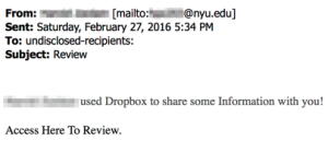 """Screenshot of an email dated 2/27/16 with a subject of """"Review"""" stating that [blocked name] used Dropbox to share some information."""