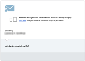 """Screenshot of a message coming from """"Adobe Acrobat cloud DC"""" saying """"Read this message from a Tablet or Mobile Device or Desktop or Laptop Click here from your device for instructions unique to your device."""""""