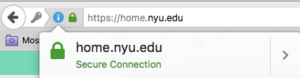 """Screenshot showing an example of the text that displays when a user clicks the green lock symbol.  In the displayed instance the text that displays is """"home.nyu.edu"""" followed by """"Secure Conenction"""""""