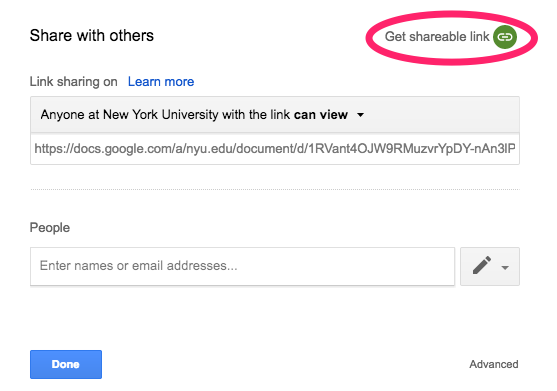 "Screenshot showing the ""Get a shareable link"" option in Google Apps. The option is encircled in red at the top right of the screen.  The default setting of ""Anyone at New York University with the lik can view"" is displaying."