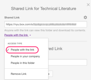 "Screenshot showing the Shared Link screen in NYU Box with the Shared Link displaying at the top of the screen and the document access type pick list expanded. The option ""People with the link"" is encircled in red. Other options include ""People in your company"", ""People in this folder"", and ""Remove Link""."