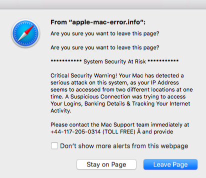 """Screenshot showing an example of an Apple browser scam.  Message sates it from """"apple-mac-error.info"""" and states """"System Security at Risk"""" and further states """"Critical Security Warning! Your Mac has detected a serious attack on the system, as your IP Address seems to be accessed from two different locations at one time. A Suspicious Connection was trying to access your Logins, Banking Details & Tracking Your Internet Activity."""".  Provides a contact phone number for the Mac Support team."""