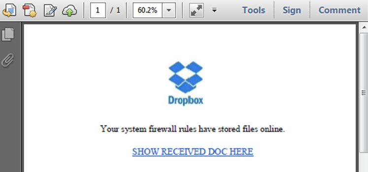"Screenshot showing the Dropbox logo and a message stating ""Your system firewall rules have stored files online"" followed by a link ""SHOW RECEIVED DOC HERE"""