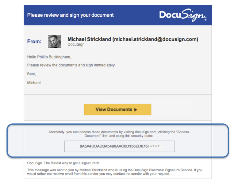 "Image showing a DocuSign notification email with a unique security code displaying at the bottom.  The text above the security code reads "" Alternately, you can access these documents by visiting docusign.com, clicking the ""Access Document"" link and using this security code:"""