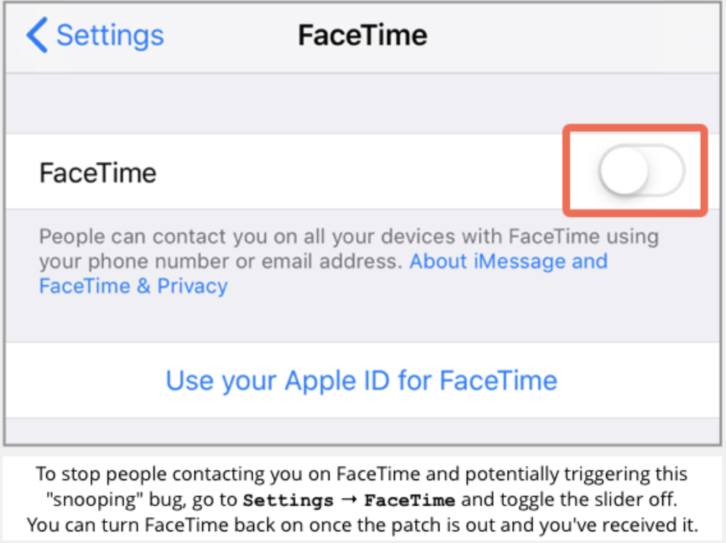 "Screenshot showing the Apple settings for FaceTime with the toggle slider positioned to ""off"". A note at the bottom instructs how to turn the FaceTime app off and says that you can turn it back on once the patch is out and you've received it."