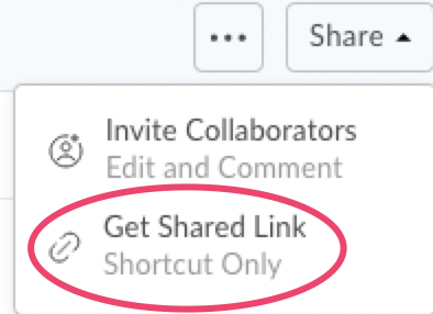 "Screenshot showing the ""Get Shared Link"" option circled in red. The other option displaying is ""Invite Collaborators"""