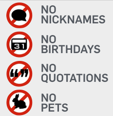 "Image with ""No Nicknames"", ""No Birthdays"", ""No Quotations"" and ""No Pets"""