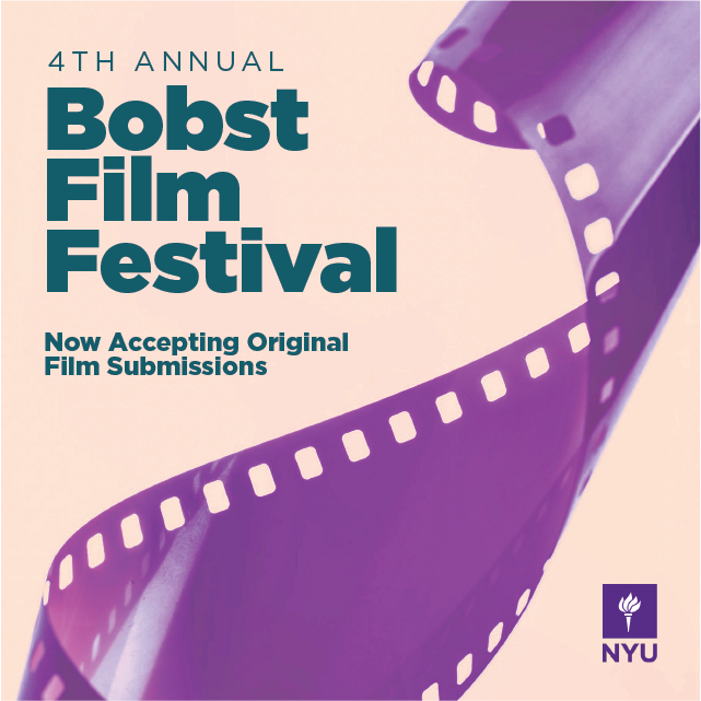 Call for Submissions – 2018 Bobst Film Festival