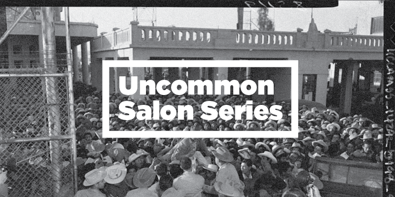 Uncommon Salon Series text over black and white image of a crowd of men wearing hat.