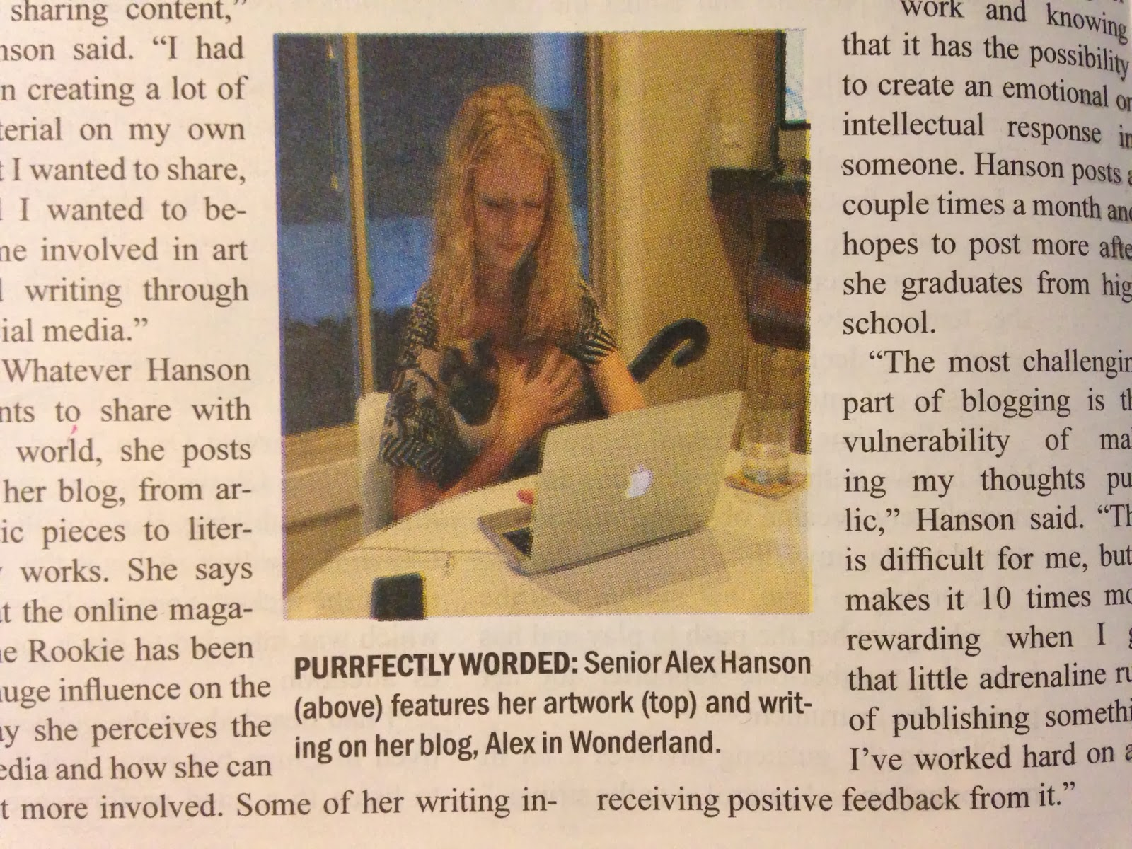 This picture was featured in my high school's newspaper when they ran an article about student bloggers.