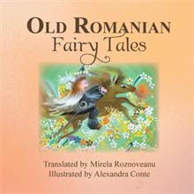 Old Romanian Fairy Tales, 2013.