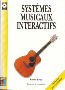 Systèmes Musicaux Interactifs