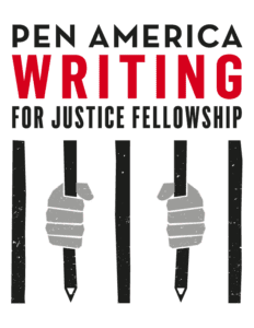 PEN America Announces Writing for Justice Fellowship