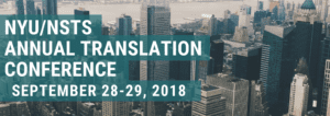 Register for the 2018 NYU SPS/NSTS Translation Conference!