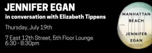 Jennifer Egan in Conversation with Elizabeth Tippens