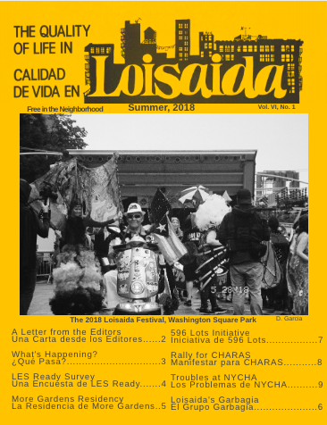 This is a first draft of the cover of the newsletter that will be released mid-September featuring the original Quality of Life in Loisaida layout.